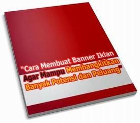 Membangkitkan Potensi Banner Iklan